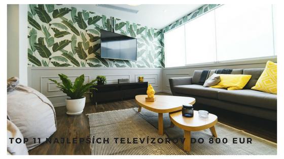 LED TV a LCD TV do 800 eur